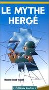 Le Mythe Hergé Par Maxime Benoît-Jeannin EO - Hergé
