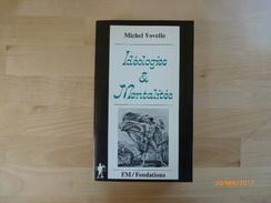 VOVELLE, Michel. Idéologies & Mentalités. - Politique