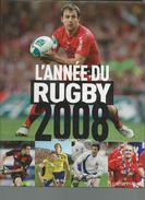 L'année Du Rugby 2008 Par Christian Montaignac Editions Calmann Lévy - Sport