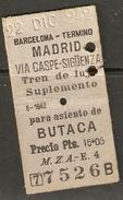 BARCELONA A MADRID 22/DICIEMBRE/1942 SUPLEMENTO DE BUTACA - Spoorwegen