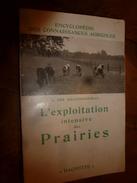 1954 Encyclopédie Des Connaissances Agricoles (Exploitation Intensive Des Prairies (herbages) - Encyclopédies