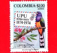 COLOMBIA - Usato -  1974 - 100 Anni Di UPU - Unione Postale Universale - Uccelli - Pappagallo - Trogon Viridis - $ 1.00