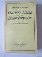 Souvenirs Du Colonel Maire De La Légion étrangère Jean-pierre Dorian 1939 - Guerre 1939-45