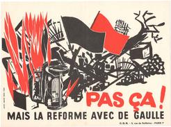 Affichette CDR - Pas ça ! Mais La Réforme Avec De Gaulle - Comité Pour La Défense De La République - Mai 1968 - Affiches