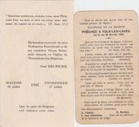 IMAGE PIEUSE-LOT DE 2 PIECES-MISSION-FOLX-LES-CAVES-1922+THOREMBAIS-1942-PRETRE-PAUL DELWICHE-VOYEZ LES 2 SCANS - Devotion Images