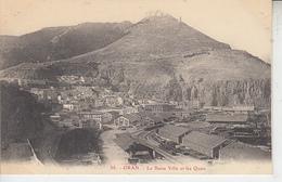 ORAN -  La Basse Ville Et Les Quais ( Gare )