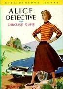 "Bibliothèque Verte N°133 - Caroline Quine - ""Alice Détective"" - 1969 - Bibliothèque Verte"