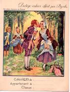 Protège-cahier Byrrh, Les Jolies Chansons De France : Nous N'irons Plus Au Bois. - Protège-cahiers