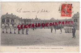 78 - VERSAILLES- PETITES ECURIES   CASERNE DU 1ER REGIMENT DE GENIE -1909 - Versailles
