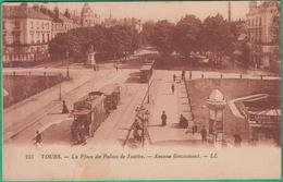 37 - Tours - La Place Du Palais De Justice - Avenue Grammont - Editeur: LL N°253 (tramway)