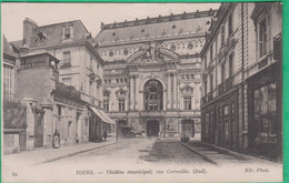 37 - Tours - Théâtre Municipal, Rue Corneille (Sud) - Editeur: ND Phot N°49