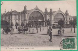 37 - Tours - La Place De La Gare - Editeur: LL N°219 (tramway)