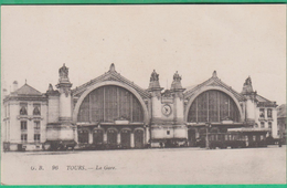 37 - Tours - La Gare - Editeur: G.B N°96 (tramway)
