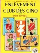 """Nouvelle Bibliothèque Rose N°81 Club Des Cinq - Enid Blyton  - """"Enlèvement Au Club Des Cinq"""" - 1973 - Bibliotheque Rose"""