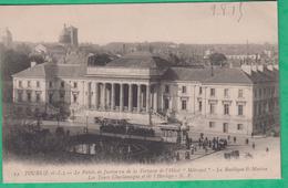 37 - Tours - Le Palais De Justice Vu De La Terrasse De L'Hôtel Métropol  - Editeur: N.P N°19 (tramway)