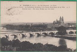 37 - Tours - La Vue Générale - La Loire, Le Pont De Pierre, La Cathédrale St Gatien Et La Partie Nord - Editeur: A.P N°6