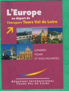 37 - Tours - L'Europe Au Départ De L'Aéroport Tours Val De Loire