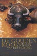 De Gouden Kooi - Over Het Ontstaan Van Het Huisdier - Literature