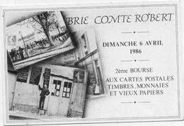 77 BRIE-COMTE-ROBERT - 2è Bourse Cartes Postales Et Vieux Papiers 1986 - Tirage Numéroté Limité à 300 Ex. (n° 62) - Brie Comte Robert