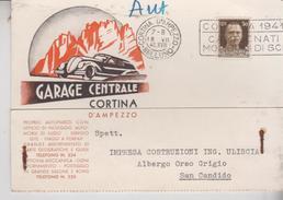 REGNO 1940 CARTOLINA PUBBLICITARIA CORTINA D'AMPEZZO PER SAN CANDIDO GARAGE CENTRALE TARGHETTA MONDIALI SCI 1941