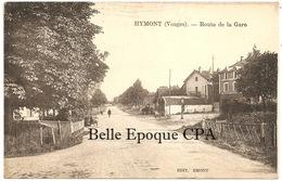 88 - HYMONT - Route De La Gare +++++ Edit. Emont +++++ 1927 ++++++ RARE