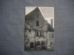 VEZELAY  -  89  -  Vézelay Historique  - Vieille Maison Dite Des Colons  -   YONNE