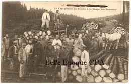 88 - GRANGES-sur-VOLOGNE - Le Chargement Du Rondin à La Coupe Des Beaumes +++ Édit. Emmanuel, #47 +++ 1918 +++ RARE