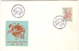 Angola &  FDC Overseas, 100 Of The Years Of The U.P.U, Universal Postal Union, Luanda 1974 (382) - U.P.U.