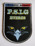 INSIGNE TISSUS PATCH GENDARMERIE NATIONALE LE PSIG DE HYERES 83 SUR VELCROS ETAT EXCELLENT - Police & Gendarmerie