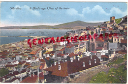 GIBRALTAR- A BIRD 'S EYE VIEW OF THE TOWN -1915 - Gibilterra