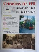 AISNE : TRAMWAYS TERGNIER à SAINT GOBAIN - TRAMWAYS De BELFORT - Revue CHEMIN De FER REGIONAUX 1994 - Trains