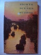 SIGHTS AND SCENES OF SUZHOU - ZHONG JUNHUA - ZHAOHUA PUBLISHING (BEIJING CHINA 1983). FIRST EDITION COLOR PHOTOS JIANGSU - Exploration/Travel