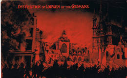 C Oorlog 14/18 Guerre 14/18   Leuven Destruction By The Germans - Leuven