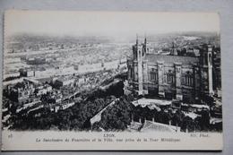 LYON (RHÔNE), Le Sanctuaire De Fourvière Et La Ville, Vue Prise De La Tour Métallique - Lyon