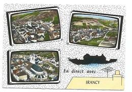 """89 - """"En Direct Avec"""" IRANCY - 3 VUES - CPSM - Zonder Classificatie"""