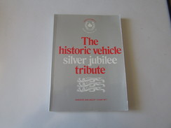 THE HISTORIC VEHICLE, Windsor And Ascot 1977 - Books, Magazines, Comics