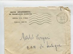 Cp - Lettre En Franchise - ORAN Algérie - Centre Départemental De Transfusion Sanguine Hopital Civil D'Oran - Marcophilie (Lettres)