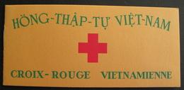 LOT R1703/95 - 1952 - CROIX ROUGE - VIET-NAM - CARNET NEUF ** - Cote : 160,00 €