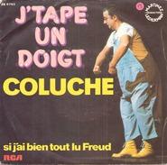 COLUCHE J TAPE UN DOIGT / SI J AI BIEN TOUT LU FREUD RCA ZB 8763 - Humour, Cabaret