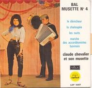 EP 45 TOURS CLAUDE CHEVALIER BAL MUSETTE N° 4 LE DENICHEUR / LA CHALOUPEE + 2 VEGA LDP 5087 - Humour, Cabaret