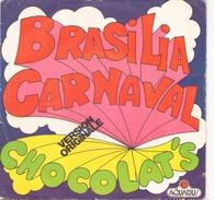45 TOURS CHOCOLAT S BRASILIA CARNAVAL AQUARIUS 53001 - World Music