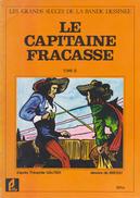 EDITIONS PRIFA - GRAND SUCCES DE LA BANDE DESSINEE -   CAPITAINE FRACASSE TOME 2 - Livres, BD, Revues