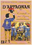 EDITIONS PRIFA - GRAND SUCCES DE LA BANDE DESSINEE -   D'Artagnan - Tome 1 - Sa Véritable Vie Par Liquois - Livres, BD, Revues