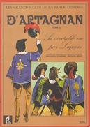 EDITIONS PRIFA - GRAND SUCCES DE LA BANDE DESSINEE -   D'Artagnan - Tome 2 - Sa Véritable Vie Par Liquois - Livres, BD, Revues