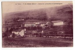 """"""" SAINT AMANS SOULT - Usine De Larnnette ( L'Arnette ) Et Combelagard """" - Mazamet"""