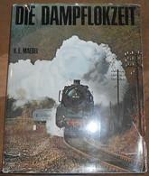 Die Dampflokzeit - Schienengiganten Des 19. Und 20. Jahrhunderts In Deutschland, Österreich Und Der Schweiz - Livres, BD, Revues