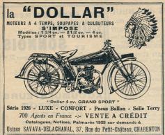 """Ancienne Publicite (1926) : Motos LA """"DOLLAR"""", Luxe, Confort, Pneus Ballon, Selle Terry, Charenton, Indien... - Werbung"""
