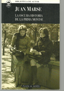Juan MARSE La Oscura Historia De La Prima Montse (espagnol) - Livres, BD, Revues