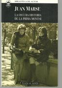 Juan MARSE La Oscura Historia De La Prima Montse (espagnol) - Otros