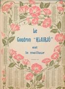 Calendrier Année 1910 Format 31 X 23,5 Cm Publicité Pour Le Goudron Klairjo Au Dos La Fenaison Signé Séeberger - Calendriers